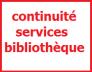 Continuité des services de la bibliothèque